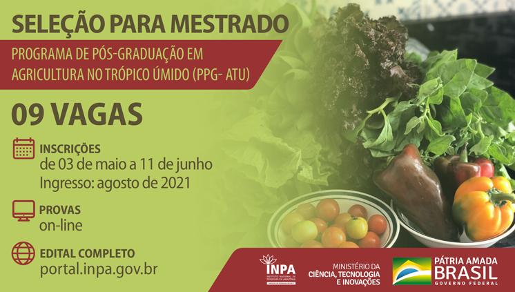 Inpa oferece nove vagas em seleção para mestrado em Agricultura no Trópico Úmido